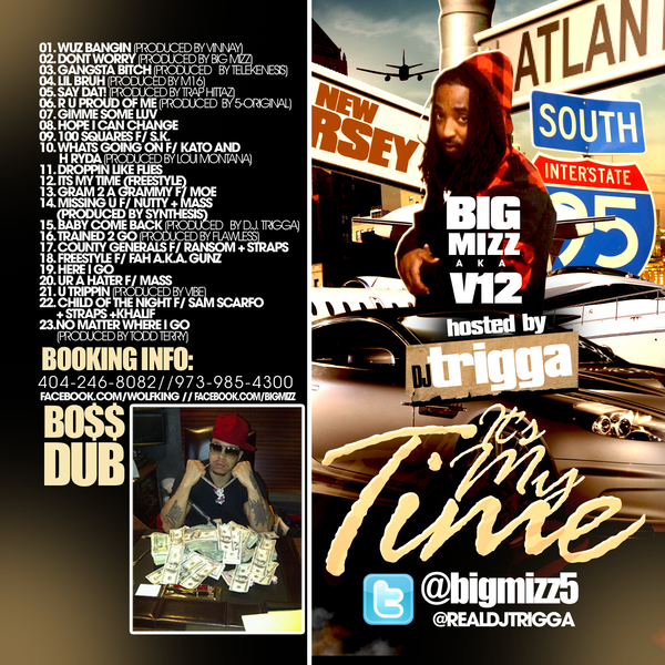 Big Mizz - Its My Time V12 V-Tweezy