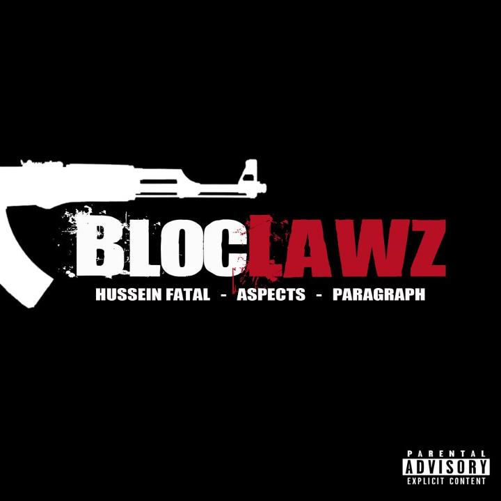 BLOCLAWZ - Hussein Fatal, Aspects & Paragraph (2012)