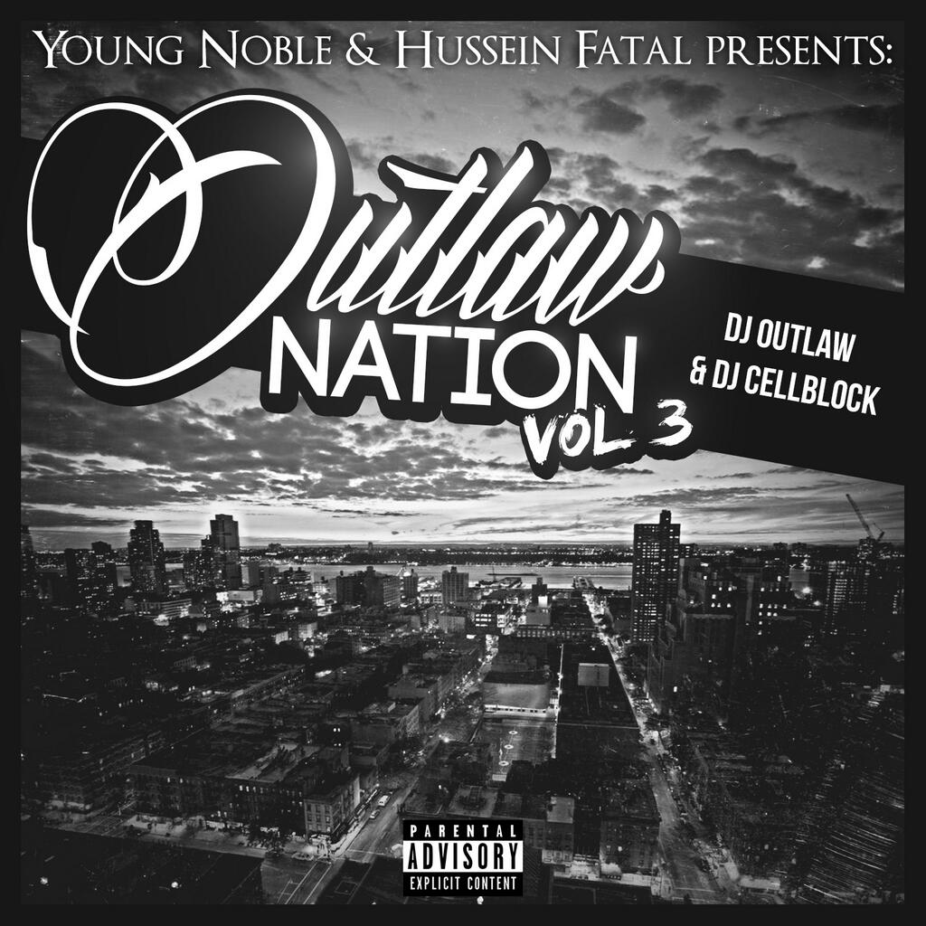 Young Noble & Hussein Fatal - Outlaw Nation Vol. 3