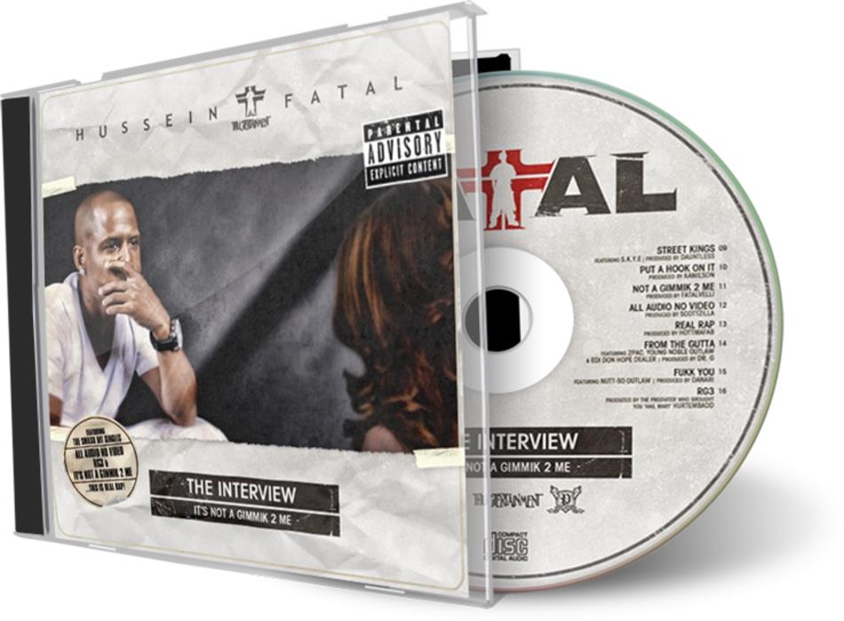 Hussein Fatal - The Interview: It's Not a Gimmik 2 Me (CDBaby)