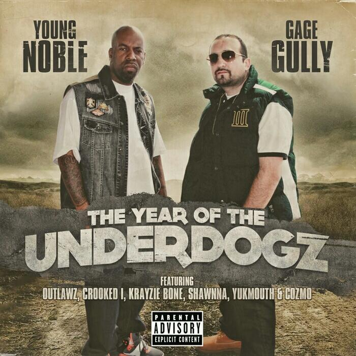New cover Young Noble & Gage Gully - The Year of the Underdogz